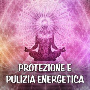 Strumenti Psichici di Protezione e Pulizia Energetica