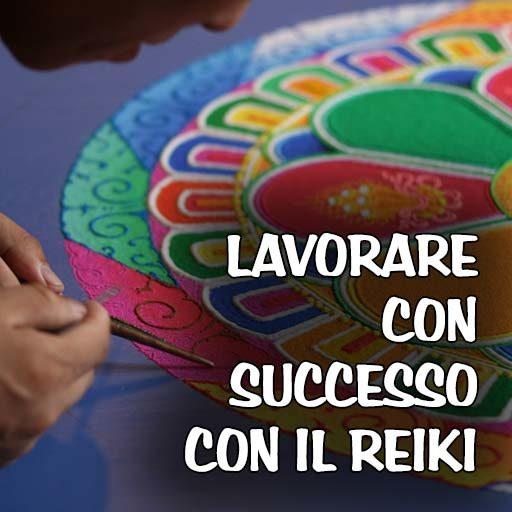 Lavorare con successo con il Reiki